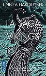 La saga des Vikings, tome 2 : La reine des mers par Hartsuyker