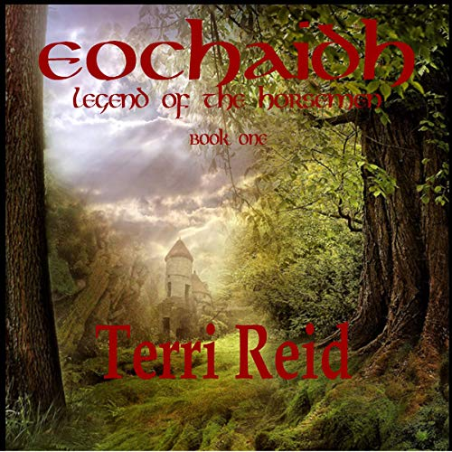 Eochaidh - Legend of the Horsemen, Book One                   By:                                                                                                                                 Terri Reid                               Narrated by:                                                                                                                                 Rachel Ahrens                      Length: 4 hrs and 45 mins     Not rated yet     Overall 0.0
