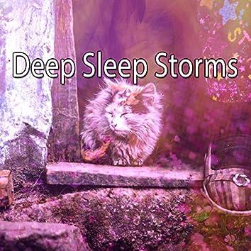 Deep Sleep Storms