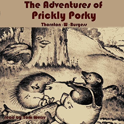 The Adventures of Prickly Porky audiobook cover art