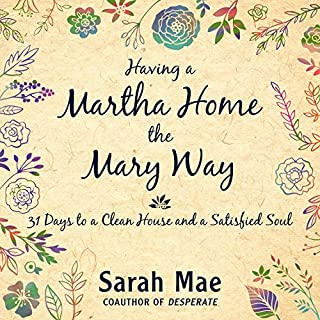 Having a Martha Home the Mary Way cover art