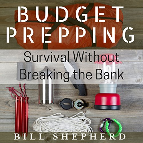 Budget Prepping Audiobook By Bill Shepherd cover art