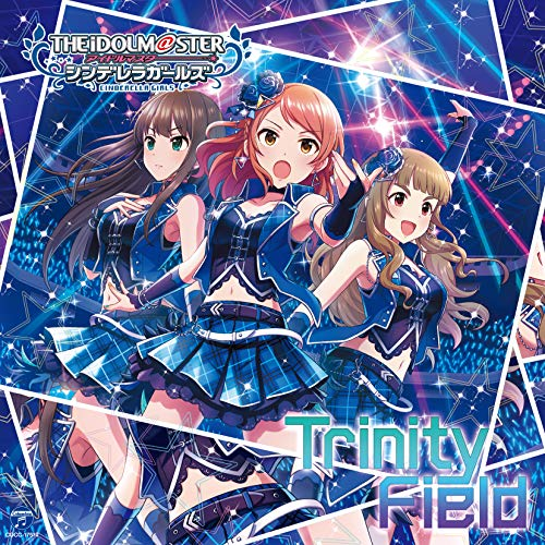 [Single]THE IDOLM@STER CINDERELLA GIRLS STARLIGHT MASTER 24 Trinity Field – 渋谷凛(CV:福原綾香)、北条加蓮(CV:渕上舞)、神谷奈緒(CV:松井恵理子)[FLAC + MP3]