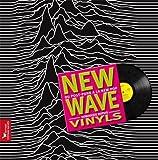 New Wave vinyls : Du post punk à la new pop (Musique)