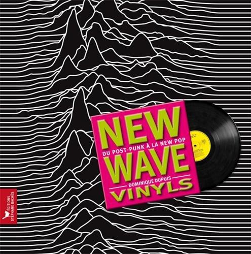 NEW WAVE VINYLS: Du post punk à la new pop
