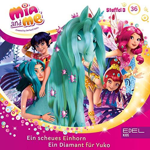 Ein scheues Einhorn / Ein Diamant für Yuko. Das Original-Hörspiel zur TV-Serie: Mia and me 36
