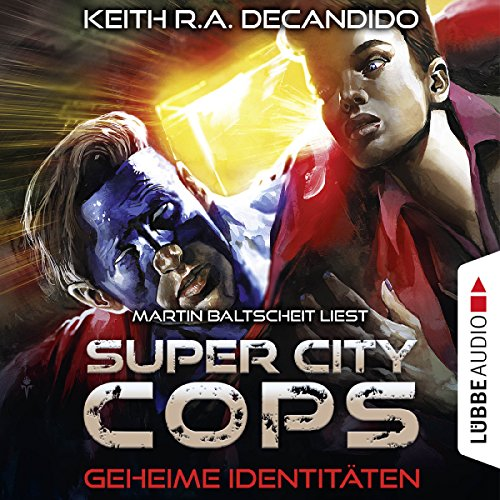 Geheime Identitäten (Super City Cops 3) audiobook cover art