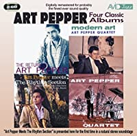 Four Classic Albums: The Return of Art Pepper / Modern Art / Art Pepper Meets the Rhythm Section / The Art Pepper Quartet by Art Pepper (2010-05-11)