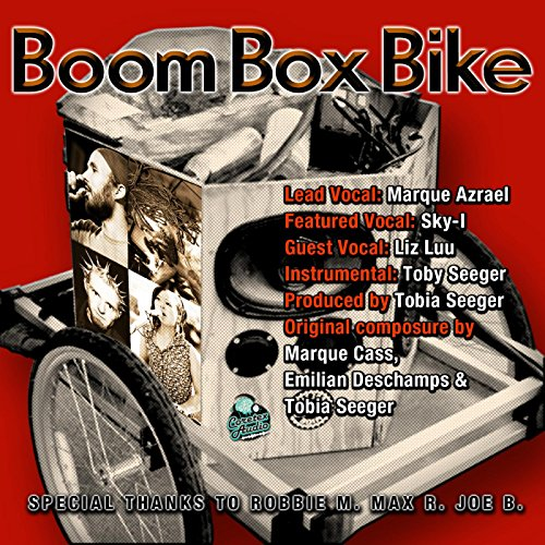 Boom Box Bike (feat. Sky-I)