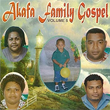 Akafa Family Gospel, Vol. 5
