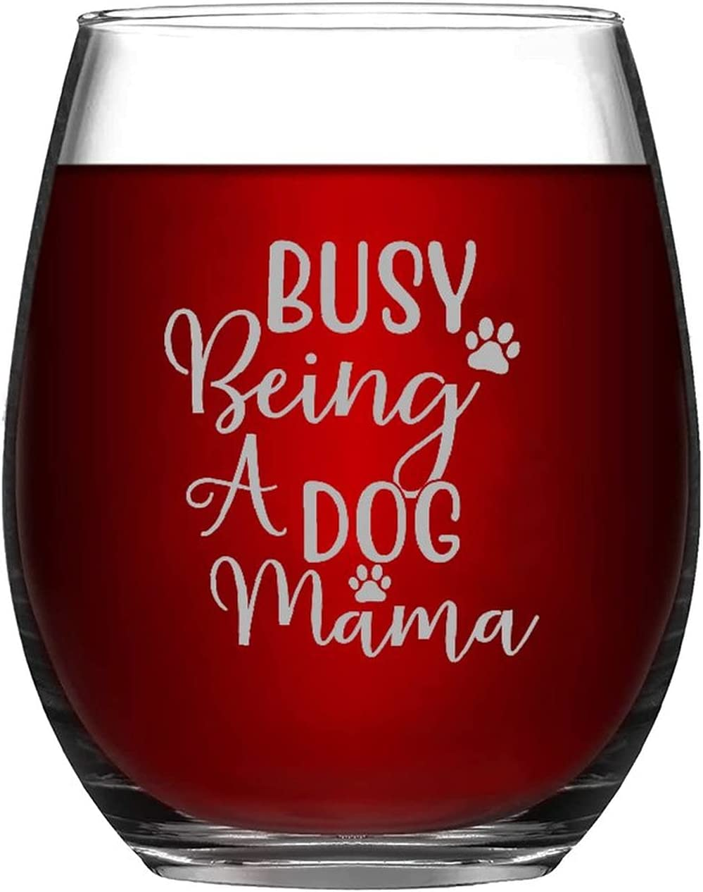 famous Funny Stemless Wine Cheap sale Glass Busy Being Dog Ware 11oz Mama Drink A