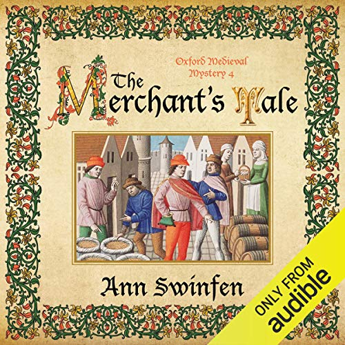 The Merchant's Tale: Oxford Medieval Mysteries, Book 4