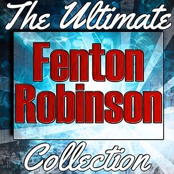 Fenton Robinson: The Ultimate Collection