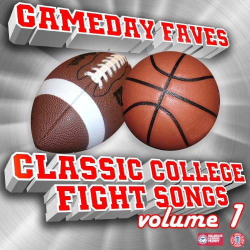 Gameday Faves: Classic College Fight Songs (Volume 1)