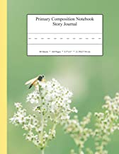 Primary Composition Notebook Story Journal: Educational Writing and Drawing Handwriting Activity Workbook (Bumble Bee Flower Cover)