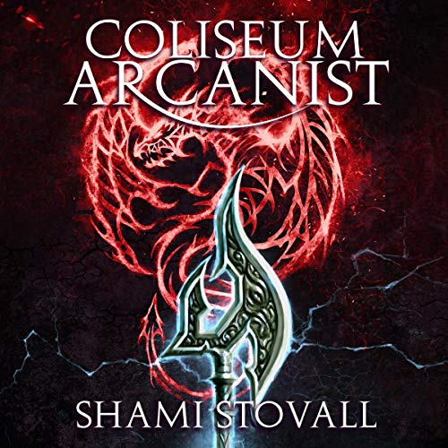 Coliseum Arcanist  By  cover art