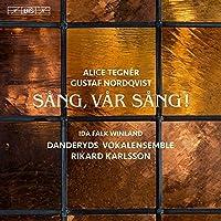 Sang, Var Sang! [Danderyds Vokalensemble; Ida Falk Winland; Anders Olund; Stenhammar Quartet; Katarina Lindgren, Rikard Karlsson] [BIS: BIS2237] by Danderyds Vokalensemble