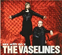 Sex With an X by The Vaselines (2010-09-14)