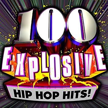 100 Explosive Hip Hop Hits!