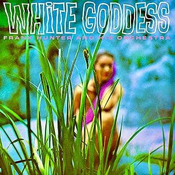 White Goddess (Remastered)