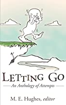 Letting Go: An Anthology of Attempts (English Edition)
