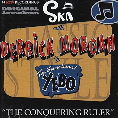 Derrick Morgan & Yebo