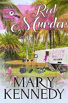 Reel Murder (Talk Radio Mysteries Book 2) by [Mary Kennedy]