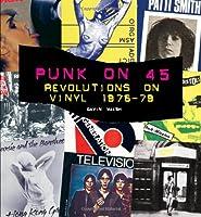 Punk on 45: Revolutions on Vinyl 1976-79
