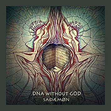Dna Without God