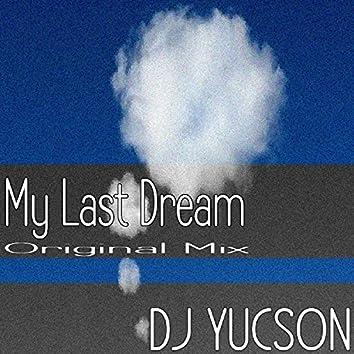 My Last Dream