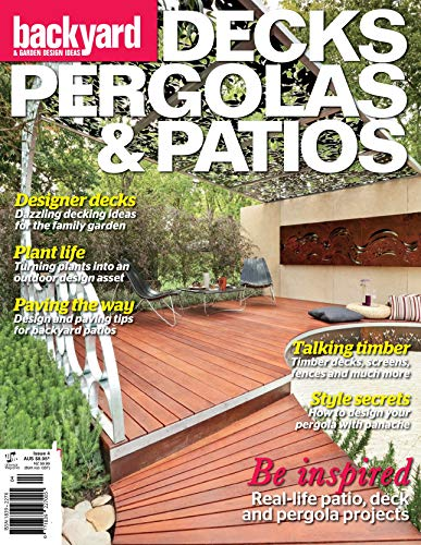DECKS PERGOLAS & PATIOS: Backyard and Garden Design Ideas (English Edition)