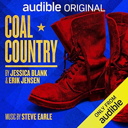 Coal Country Audiobook By Jessica Blank, Erik Jensen, Steve Earle - music cover art