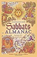 Llewellyn's 2018 Sabbats Almanac: Samhain 2017 to Mabon 2018 (Almanacs 2018)