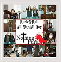 Rock N' Roll All Nite/All Day
