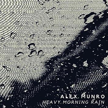 Heavy Morning Rain