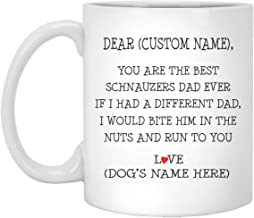 Schnauzers Gifts For Men, Best Schnauzers Dad Ever, Personalized Schnauzers Mug, Schnauzers Dad Mug, Gifts For Father Day