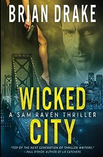 Wicked City: A Sam Raven Thriller