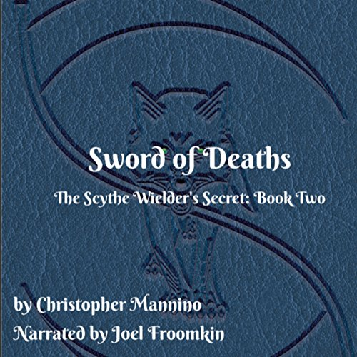 Sword of Deaths audiobook cover art