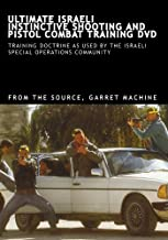 ULTIMATE ISRAELI INSTINCTIVE SHOOTING AND PISTOL COMBAT TRAINING