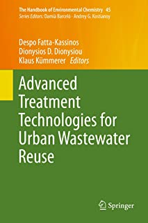 Advanced Treatment Technologies for Urban Wastewater Reuse (