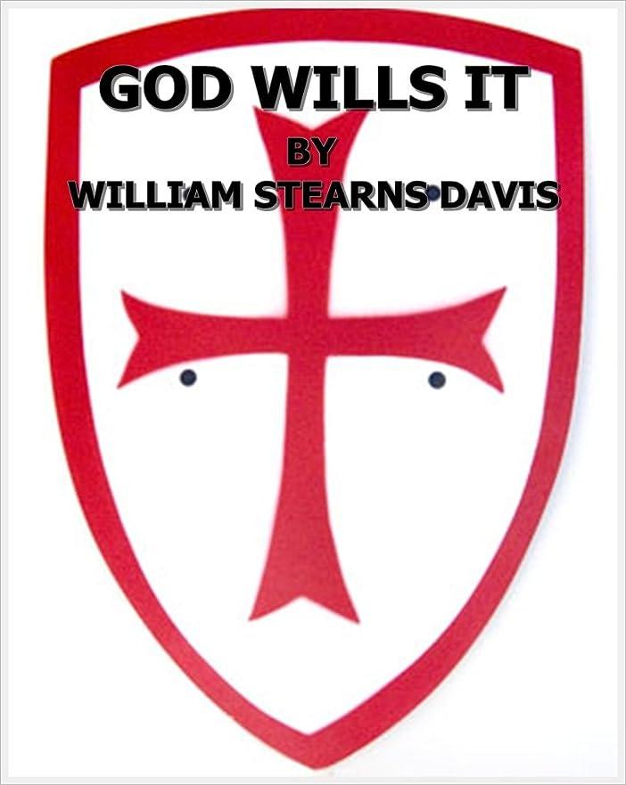 打ち負かす高価な艦隊GOD WILLS IT! (The First Crusade Tale) (English Edition)