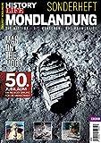 History Life Sonderheft: Mondlandung - Man on the Moon: Die Mission | Die Menschen | Das Raumschiff