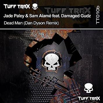 Dead Man (Dan Dyson Remix)