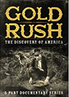 Gold Rush: The Discovery of America [DVD] [Import]