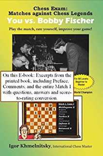 Excerpts from Chess Exam: You vs. Bobby Fischer
