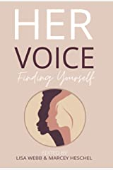 Her Voice: Finding Yourself Kindle Edition