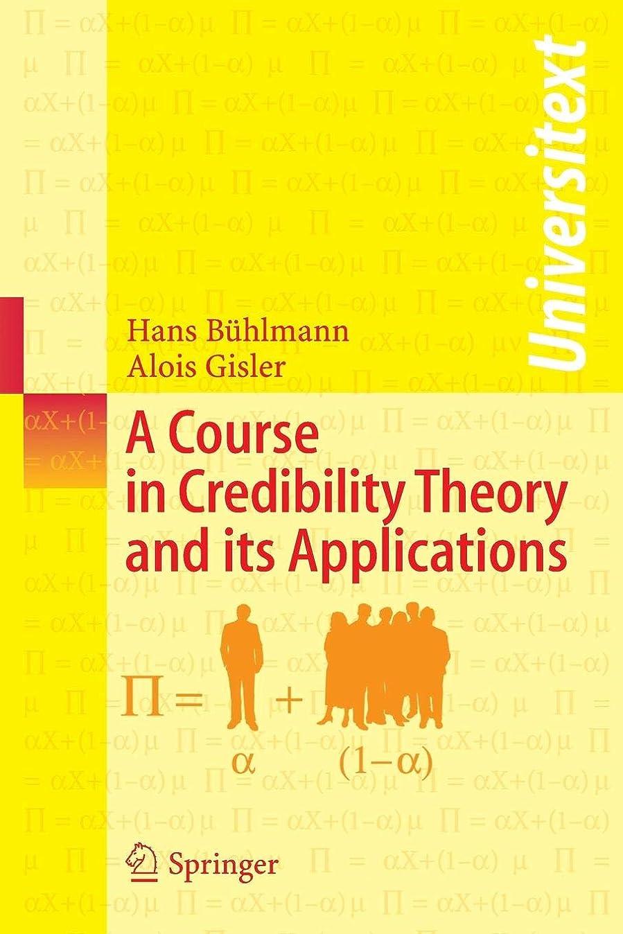 アイザック簡単なネイティブA Course in Credibility Theory and its Applications (Universitext)
