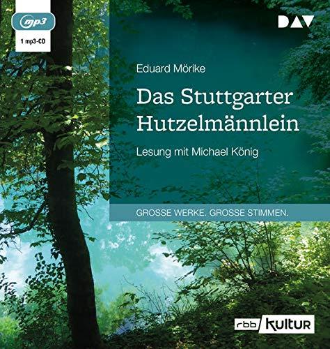 Das Stuttgarter Hutzelmännlein: Ungeküzte Lesung mit Michael König (1 mp3-CD)