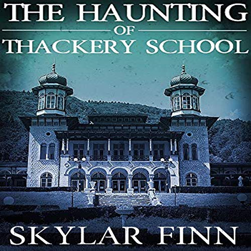 The Haunting of Thackery School audiobook cover art