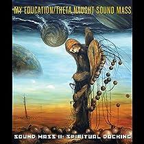 Sound Mass Ii: Spiritual